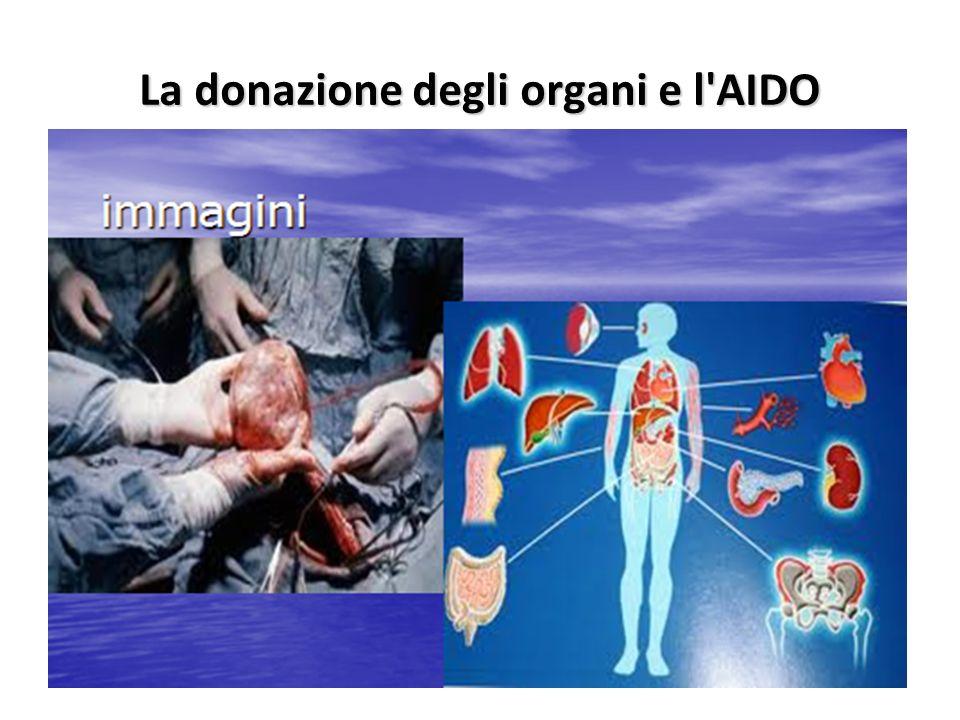 La donazione degli organi e l'AIDO