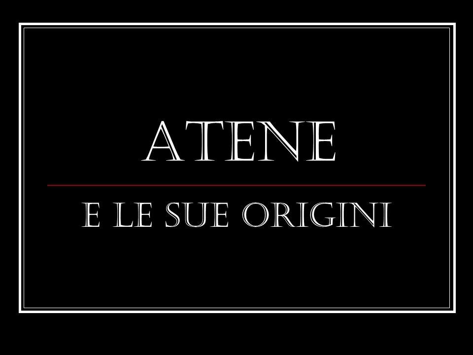 Atene E le sue origini