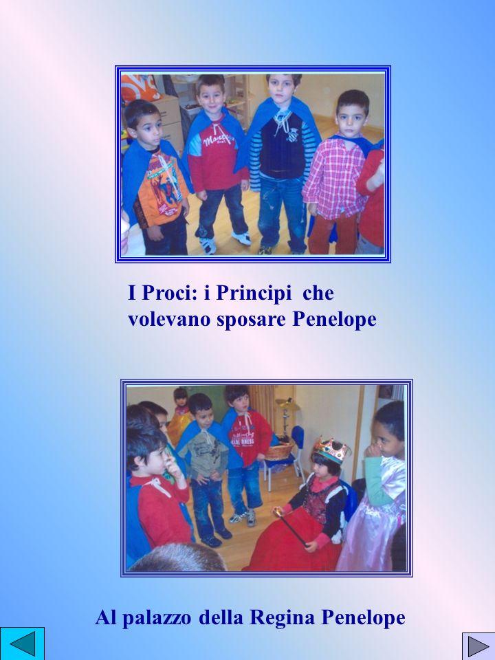 I Proci: i Principi che volevano sposare Penelope Al palazzo della Regina Penelope