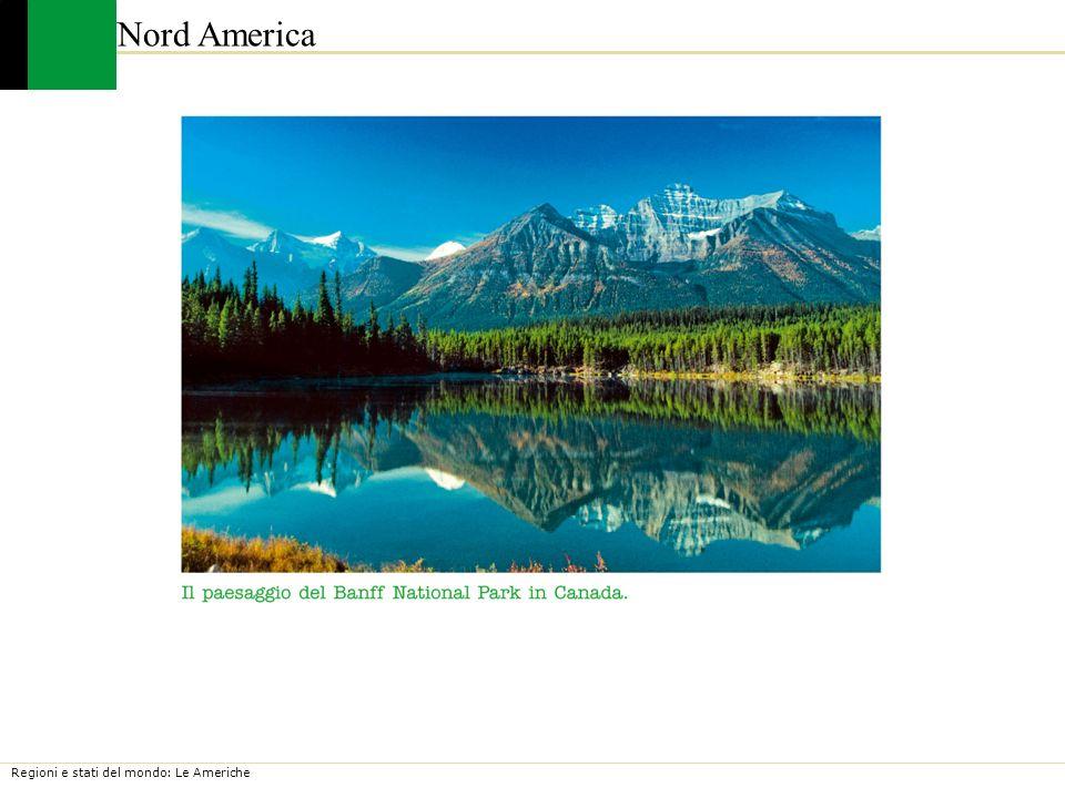 Regioni e stati del mondo: Le Americhe Nord America