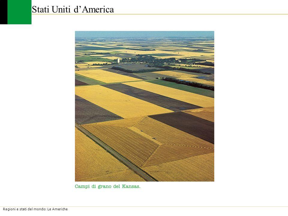 Regioni e stati del mondo: Le Americhe Stati Uniti dAmerica
