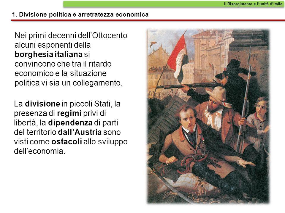 Al movimento per lindipendenza – detto Risorgimento – partecipano liberali e democratici.