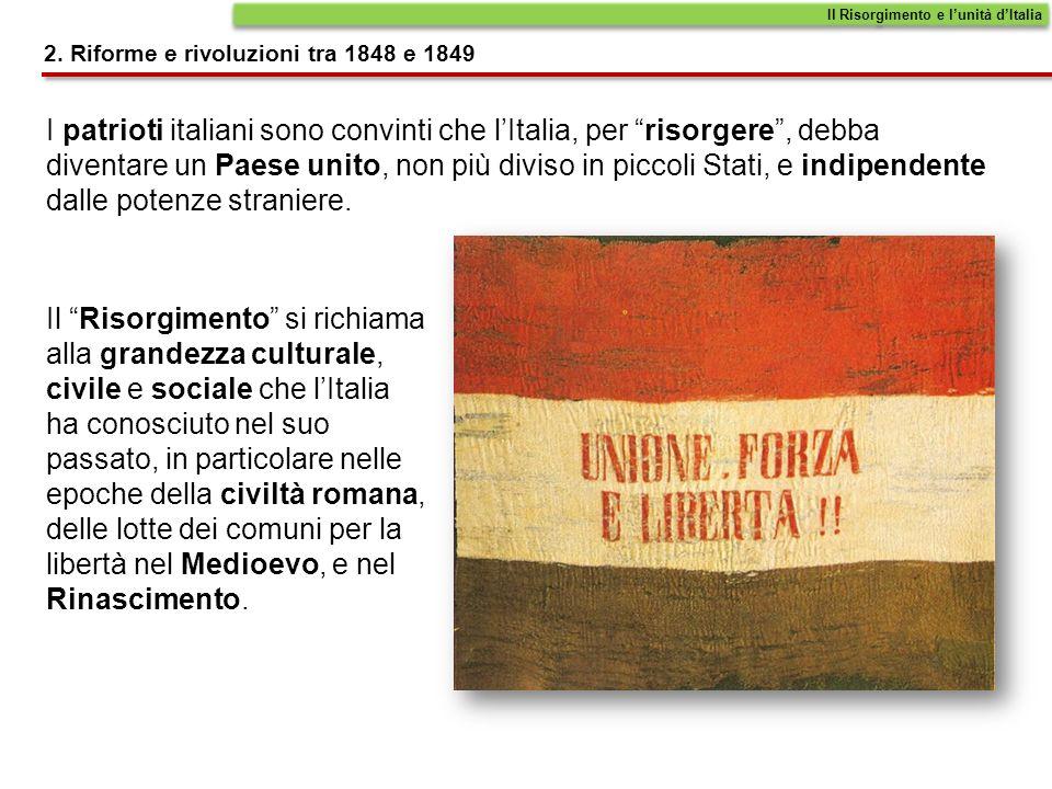 I democratici I moderati I patrioti perseguono il fine comune dellunificazione dellItalia, anche se con diversi orientamenti.