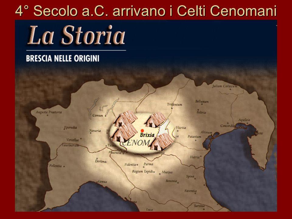 4° Secolo a.C. arrivano i Celti Cenomani
