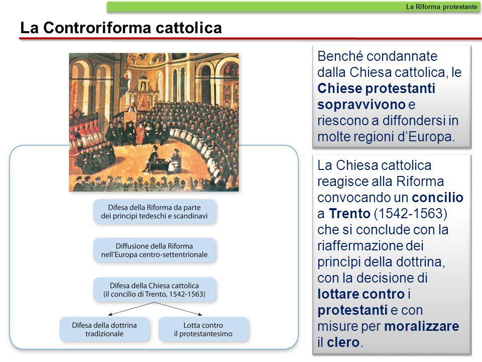 La Riforma protestante La Controriforma cattolica Paolo III (1534-1549) fu il primo a rendersi conto della gravita della Riforma protestante.