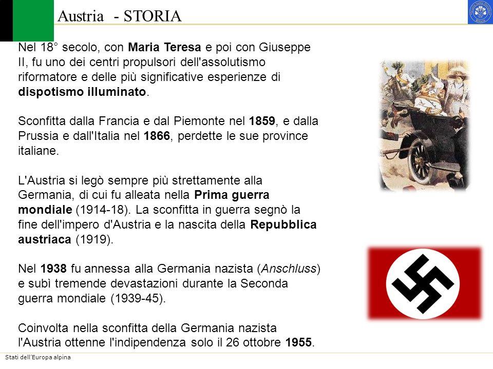Stati dellEuropa alpina Austria lAustria è una Repubblica federale formata da 9 stati federati (Bundesländer), tra i quali la capitale Vienna, dotati di larga autonomia.