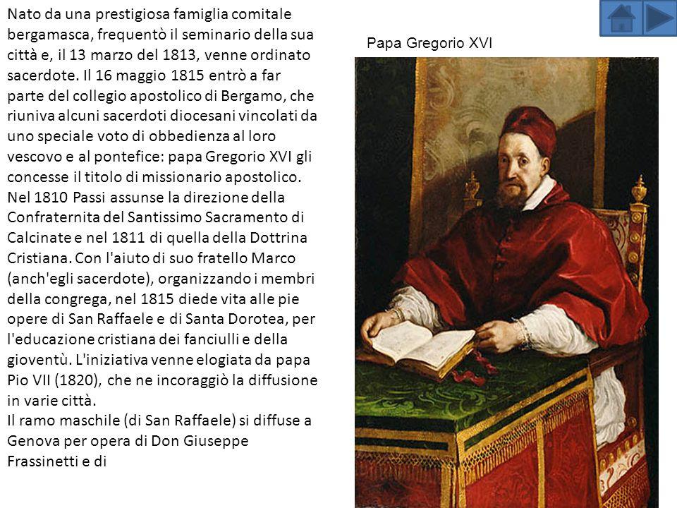 Nato da una prestigiosa famiglia comitale bergamasca, frequentò il seminario della sua città e, il 13 marzo del 1813, venne ordinato sacerdote.