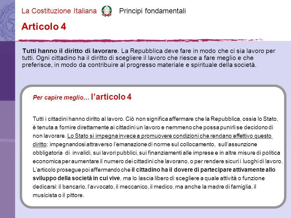 La Costituzione Italiana Principi fondamentali La Repubblica, una e indivisibile, riconosce e promuove le autonomie locali; attua nei servizi che dipendono dallo Stato il più ampio decentramento amministrativo; adegua i principi ed i metodi della sua legislazione alle esigenze dell autonomia e del decentramento.
