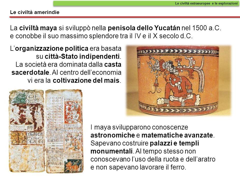 La civiltà maya si sviluppò nella penisola dello Yucatán nel 1500 a.C. e conobbe il suo massimo splendore tra il IV e il X secolo d.C. I maya sviluppa