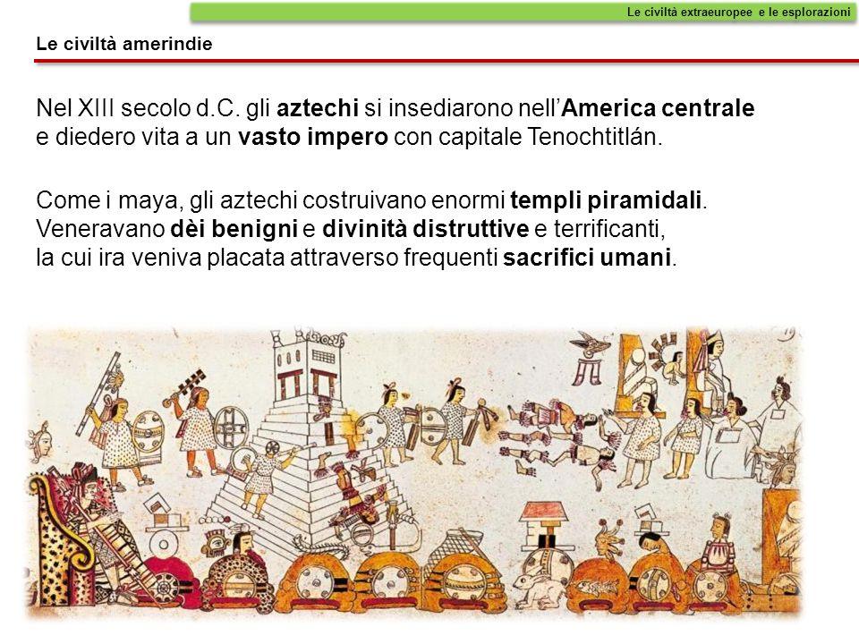 Nel XIII secolo d.C. gli aztechi si insediarono nellAmerica centrale e diedero vita a un vasto impero con capitale Tenochtitlán. Come i maya, gli azte