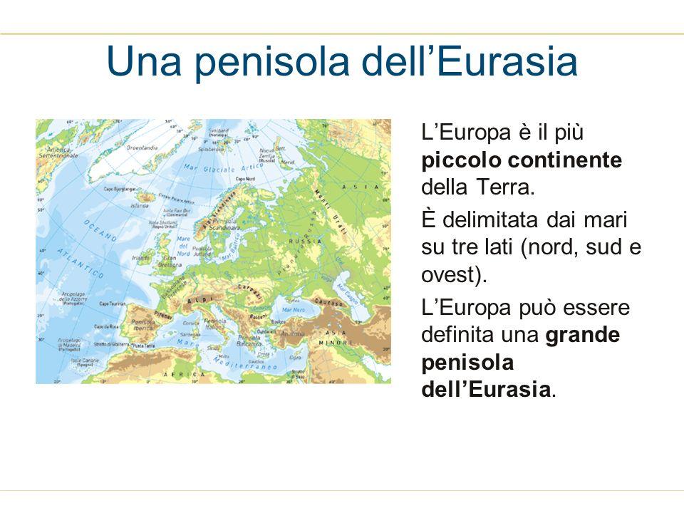 Una penisola dellEurasia LEuropa è il più piccolo continente della Terra. È delimitata dai mari su tre lati (nord, sud e ovest). LEuropa può essere de