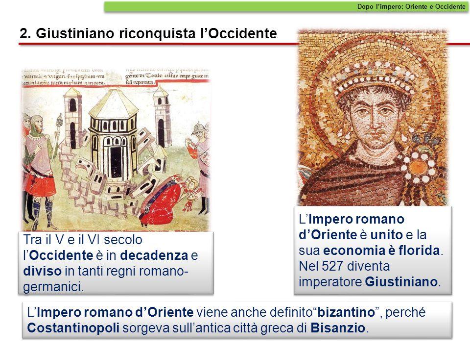 LImpero romano dOriente viene anche definitobizantino, perché Costantinopoli sorgeva sullantica città greca di Bisanzio.