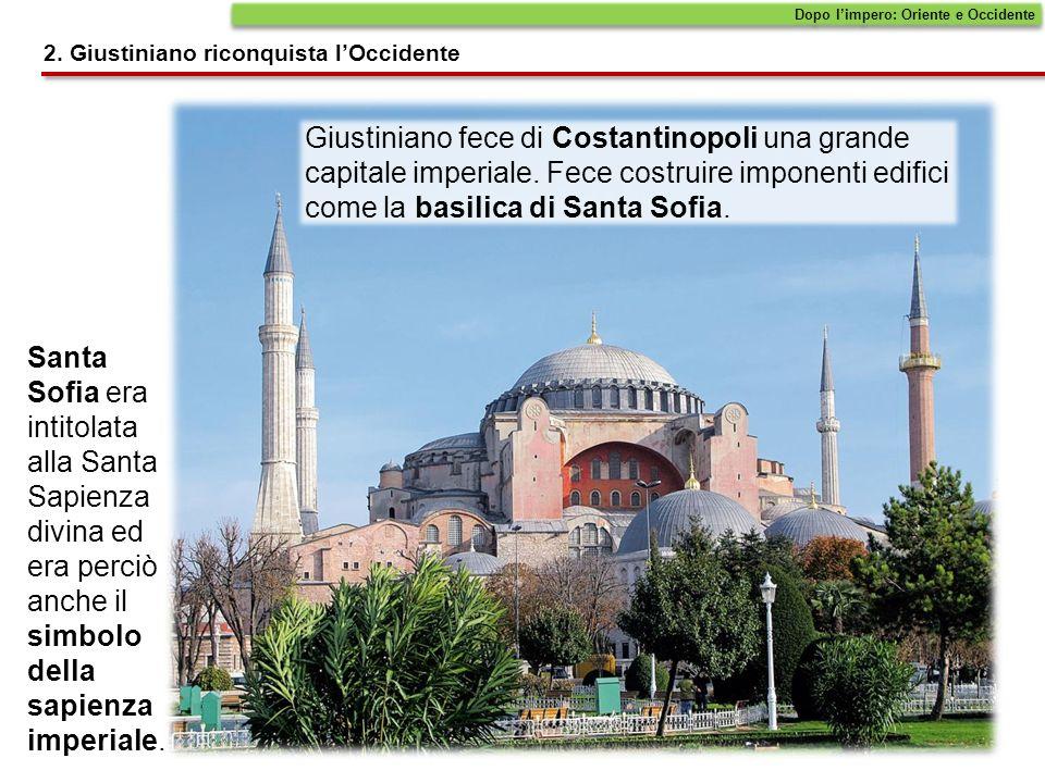 Giustiniano fece di Costantinopoli una grande capitale imperiale.
