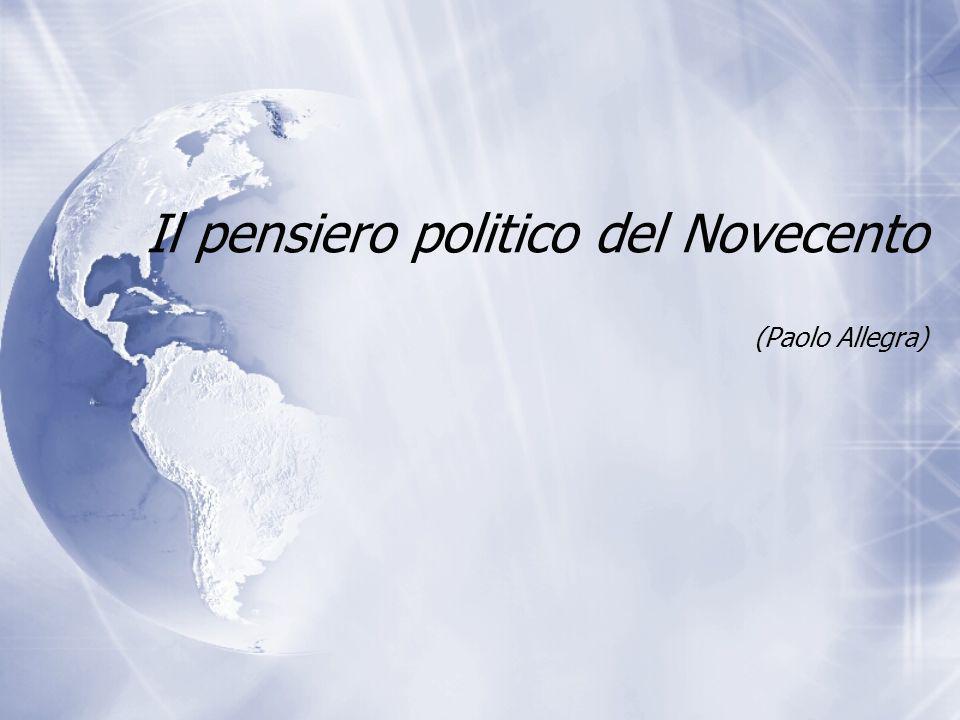 Il pensiero politico del Novecento (Paolo Allegra)