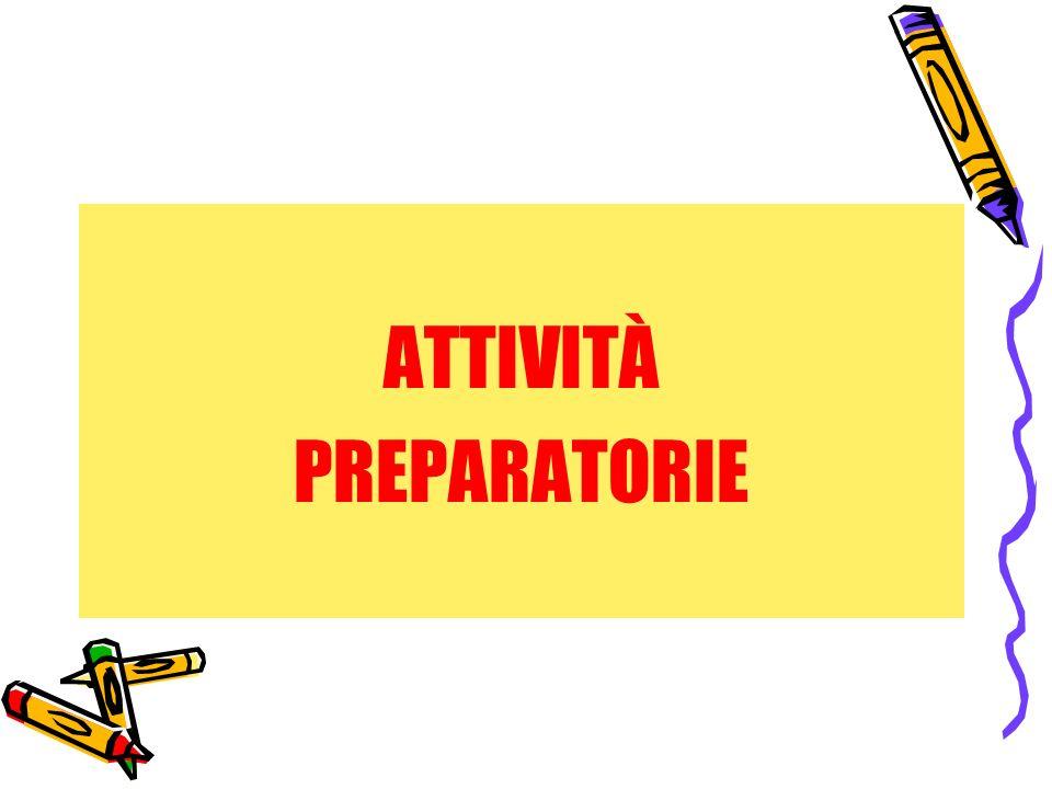 ATTIVITÀ PREPARATORIE