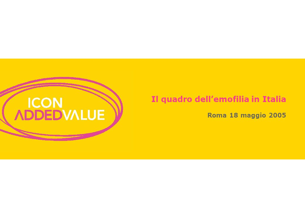0 Il quadro dellemofilia in Italia Roma 18 maggio 2005