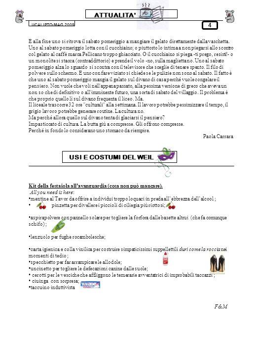 LIBRI UCALIPTO-MAG.2009 LITALIANO, LEZIONI SEMISERIE di Beppe Severgnini Denunciare e non condannare: questa la missione che Beppe Severgnini ha affidato al suo libro LItaliano, Lezioni Semiserie, edito da Rizzoli nel 2007.