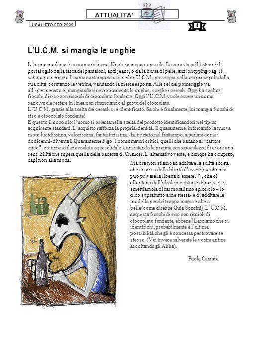 ATTUALITA UCALIPTO-FEB.2009 LU.C.M.si mangia le unghie Luomo moderno è un uomo insicuro.