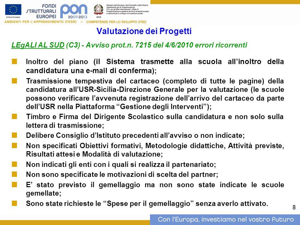 8 Valutazione dei Progetti LEgALI AL SUD (C3) - Avviso prot.n.