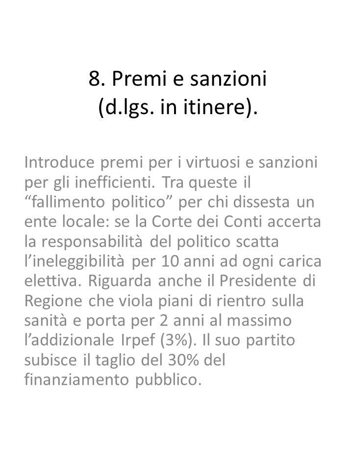 8. Premi e sanzioni (d.lgs. in itinere).