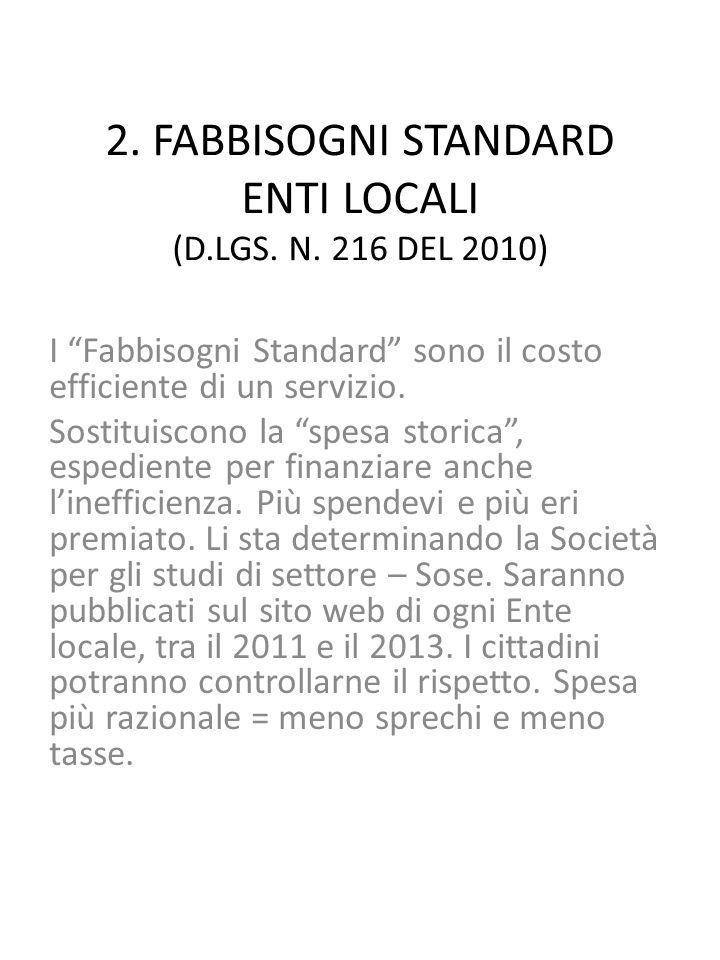2. FABBISOGNI STANDARD ENTI LOCALI (D.LGS. N.