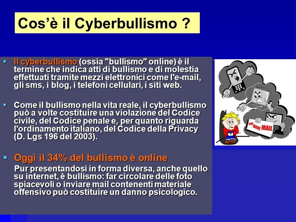 Il cyberbullismo (ossia bullismo online) è il termine che indica atti di bullismo e di molestia effettuati tramite mezzi elettronici come l e-mail, gli sms, i blog, i telefoni cellulari, i siti web.
