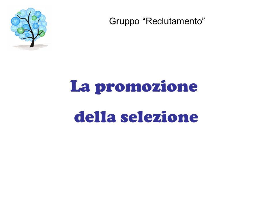 La promozione della selezione Gruppo Reclutamento