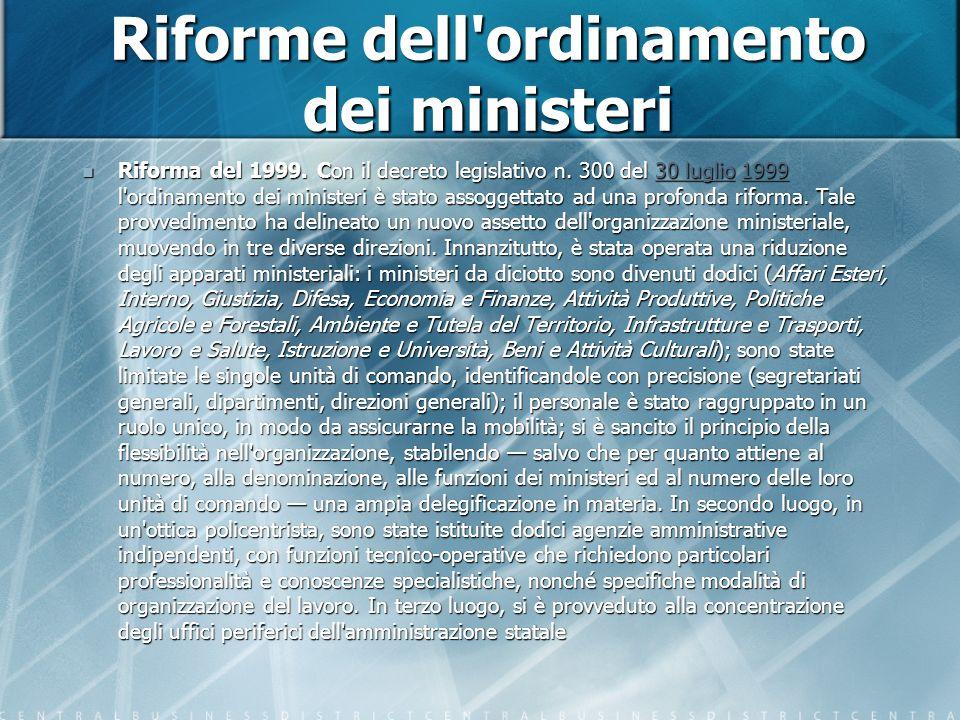Riforme dell ordinamento dei ministeri Riforma del 1999.