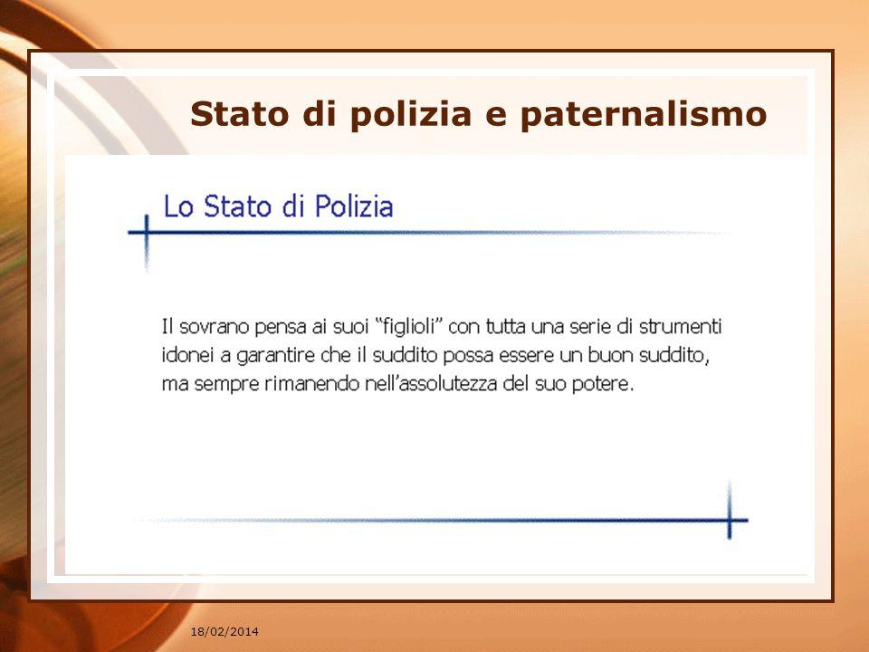 18/02/2014 Stato di polizia e paternalismo