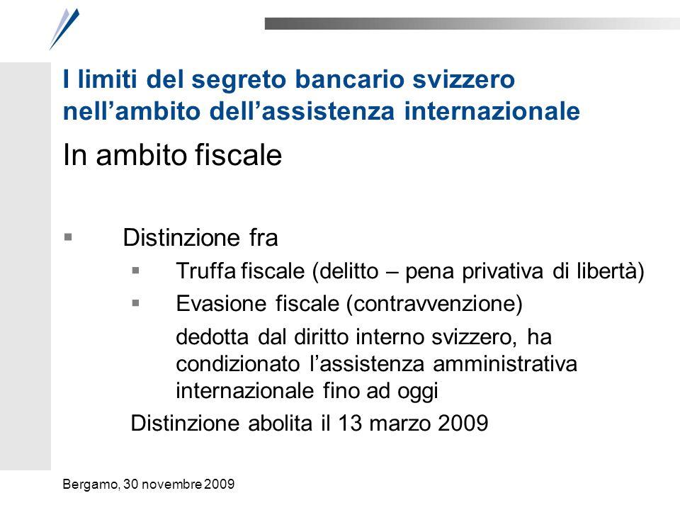 I limiti del segreto bancario svizzero nellambito dellassistenza internazionale In ambito fiscale Distinzione fra Truffa fiscale (delitto – pena priva