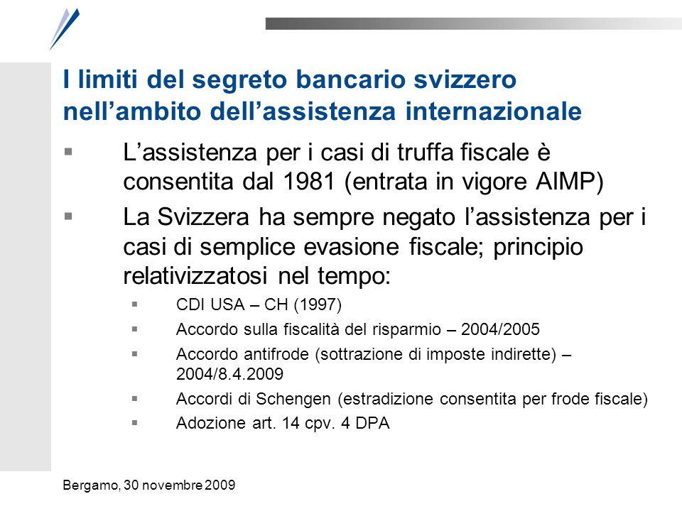 I limiti del segreto bancario svizzero nellambito dellassistenza internazionale Lassistenza per i casi di truffa fiscale è consentita dal 1981 (entrat