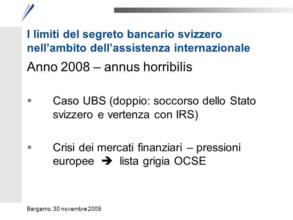 I limiti del segreto bancario svizzero nellambito dellassistenza internazionale Anno 2008 – annus horribilis Caso UBS (doppio: soccorso dello Stato sv