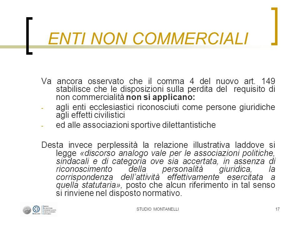 STUDIO MONTANELLI17 Va ancora osservato che il comma 4 del nuovo art.