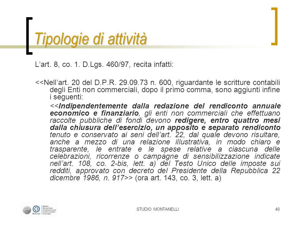 STUDIO MONTANELLI40 Tipologie di attività Lart. 8, co.