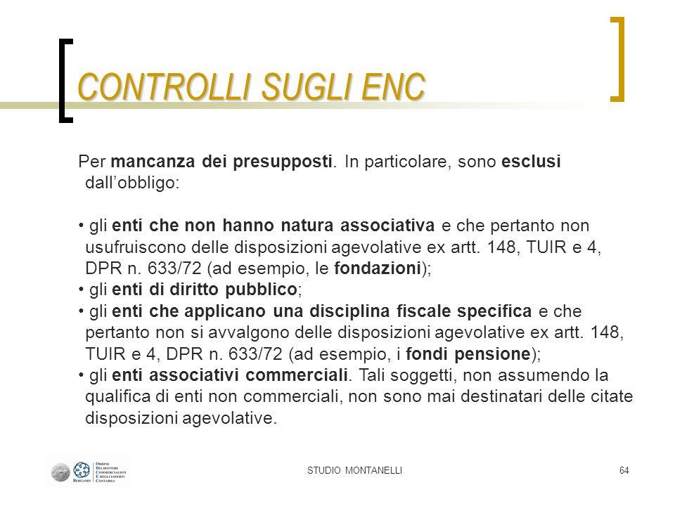 STUDIO MONTANELLI64 CONTROLLI SUGLI ENC Per mancanza dei presupposti.