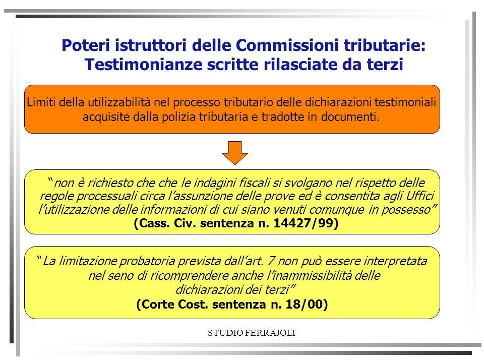 Poteri istruttori delle Commissioni tributarie: Testimonianze scritte rilasciate da terzi Limiti della utilizzabilità nel processo tributario delle di