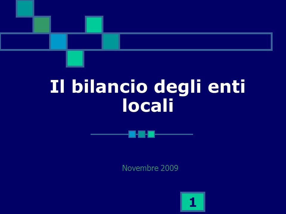 1 Il bilancio degli enti locali Novembre 2009