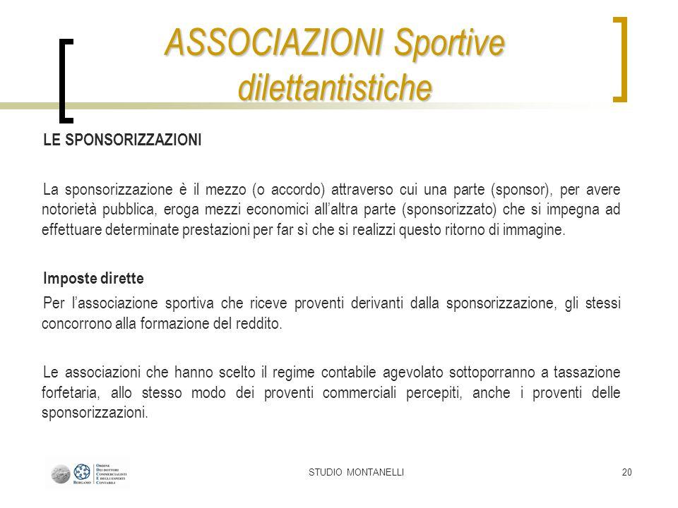 STUDIO MONTANELLI20 LE SPONSORIZZAZIONI La sponsorizzazione è il mezzo (o accordo) attraverso cui una parte (sponsor), per avere notorietà pubblica, e
