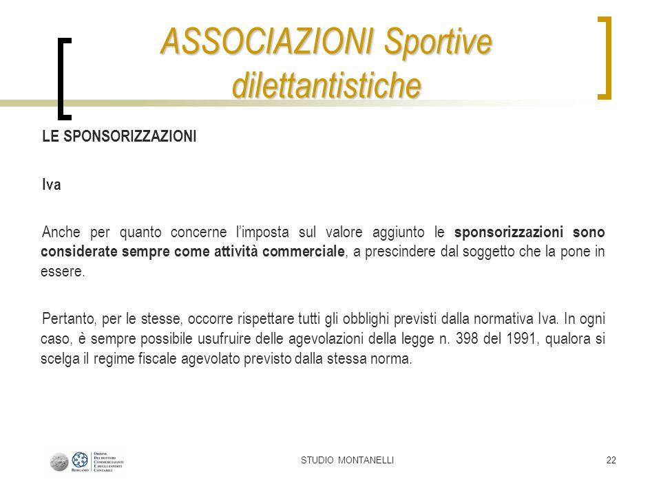 STUDIO MONTANELLI22 LE SPONSORIZZAZIONI Iva Anche per quanto concerne limposta sul valore aggiunto le sponsorizzazioni sono considerate sempre come at