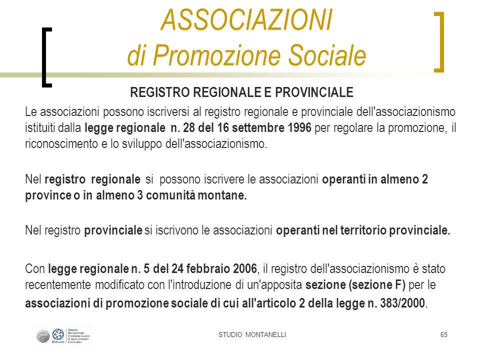 STUDIO MONTANELLI65 REGISTRO REGIONALE E PROVINCIALE Le associazioni possono iscriversi al registro regionale e provinciale dell'associazionismo istit