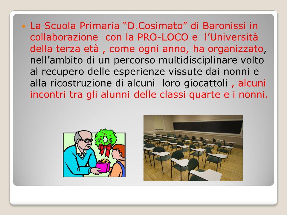 La Scuola Primaria D.Cosimato di Baronissi in collaborazione con la PRO-LOCO e lUniversità della terza età, come ogni anno, ha organizzato, nellambito