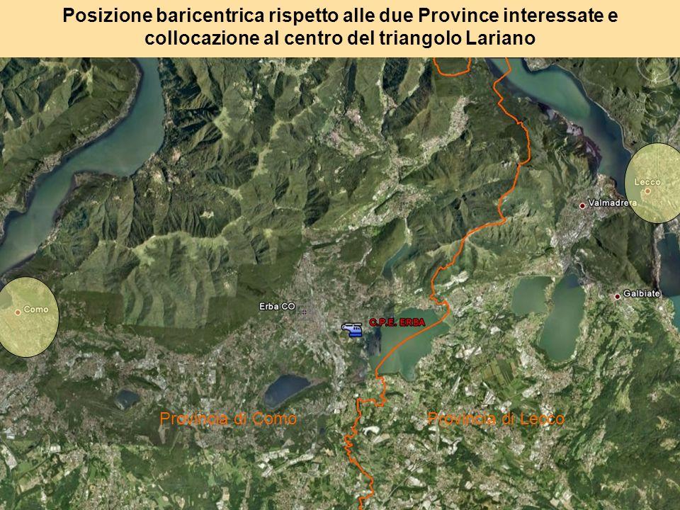 Posizione baricentrica rispetto alle due Province interessate e collocazione al centro del triangolo Lariano Provincia di ComoProvincia di Lecco