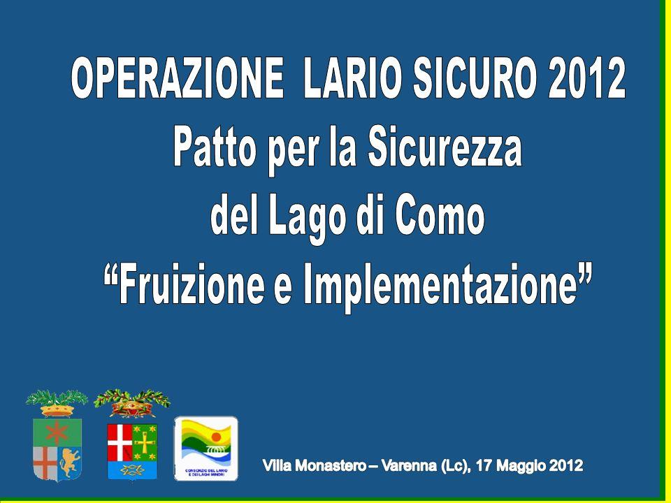 - Sperimentazione dal primo semestre 2012 con lARPA Lombardia - Sezione di Lecco di attività di monitoraggio delle acque del Lario e del Ceresio con contestuale controllo ambientale da parte del Corpo.