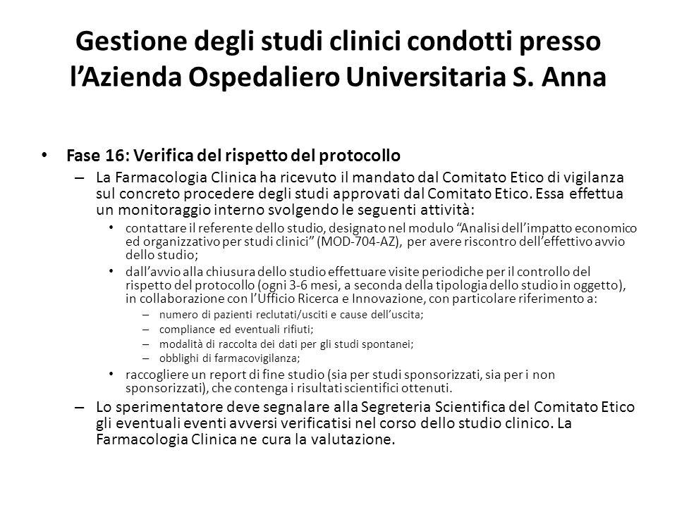 Gestione degli studi clinici condotti presso lAzienda Ospedaliero Universitaria S.