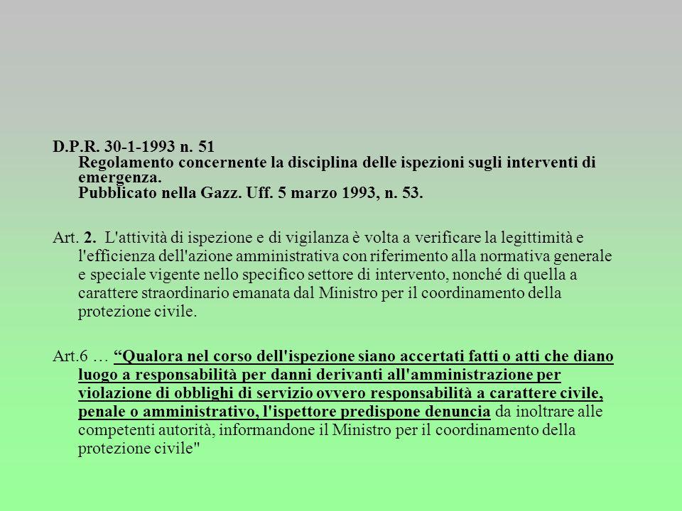 L. 24-2-1992 n. 225 Istituzione del Servizio nazionale della protezione civile. Pubblicata nella Gazz. Uff. 17 marzo 1992, n. 64, S.O. 20. Disciplina