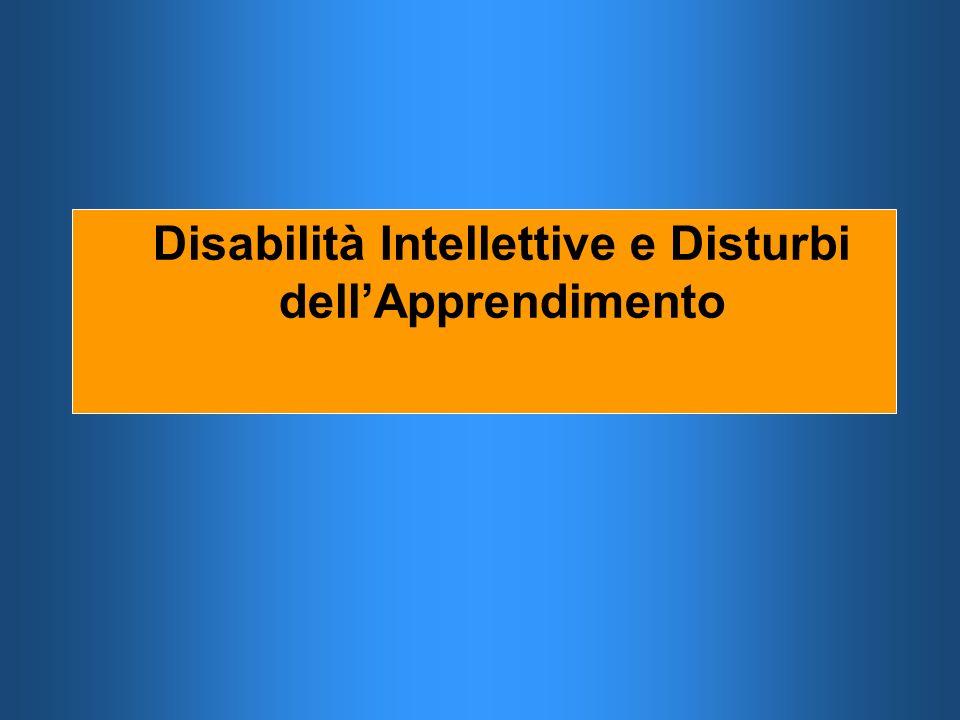 Disabilità Intellettive e Disturbi dellApprendimento