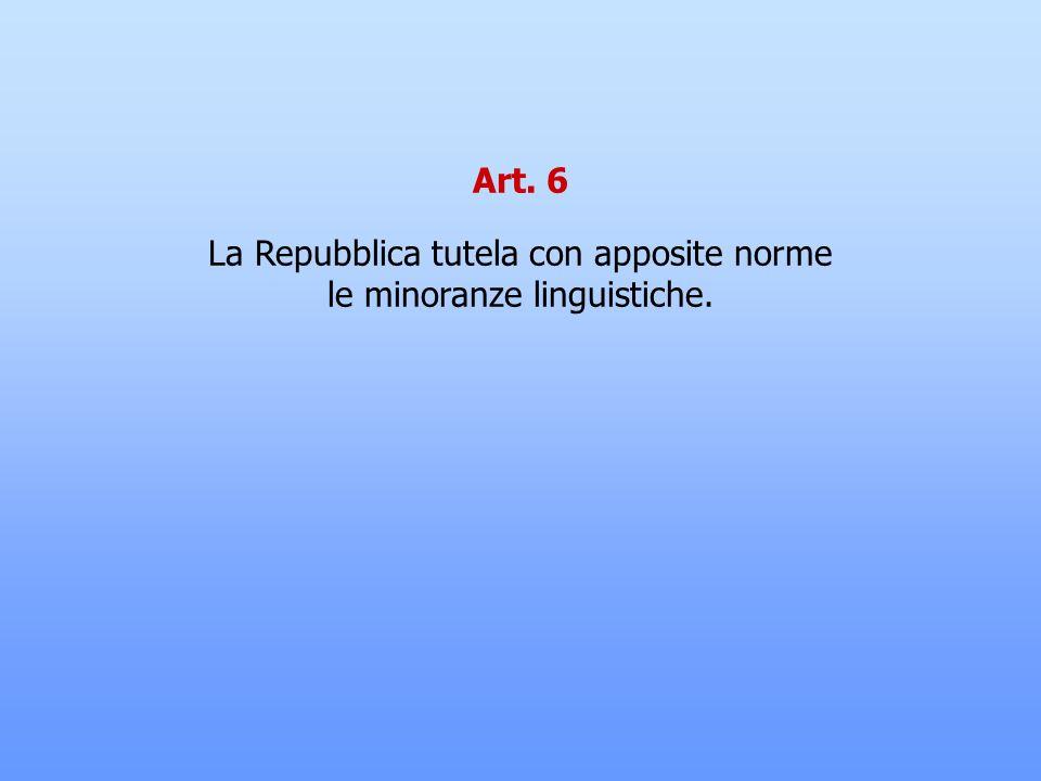 Art. 5 La Repubblica, una e indivisibile, riconosce e promuove le autonomie locali; attua, nei servizi che dipendono dallo Stato, il più ampio decentr