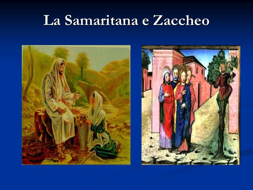 La Samaritana e Zaccheo