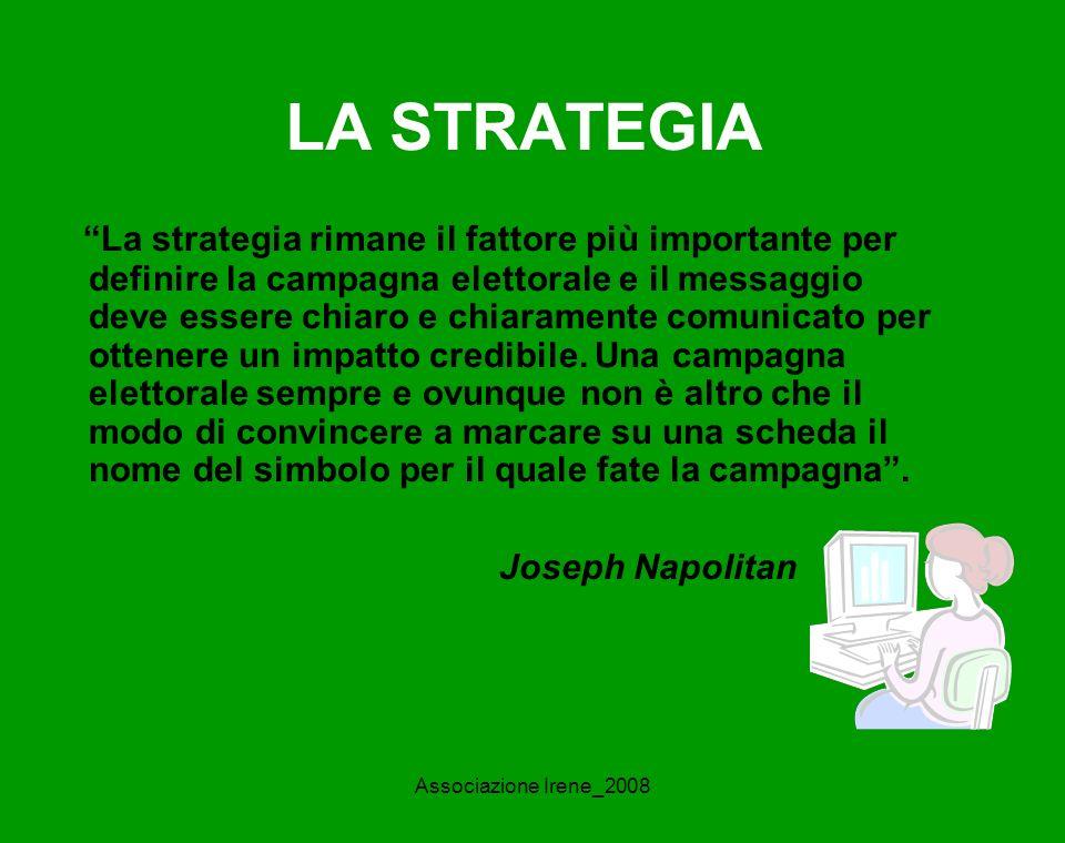 Associazione Irene_2008 Il web in Politica Sito web Blog Newsletter Mailing list Second life Video TV web; Radio web Online Community