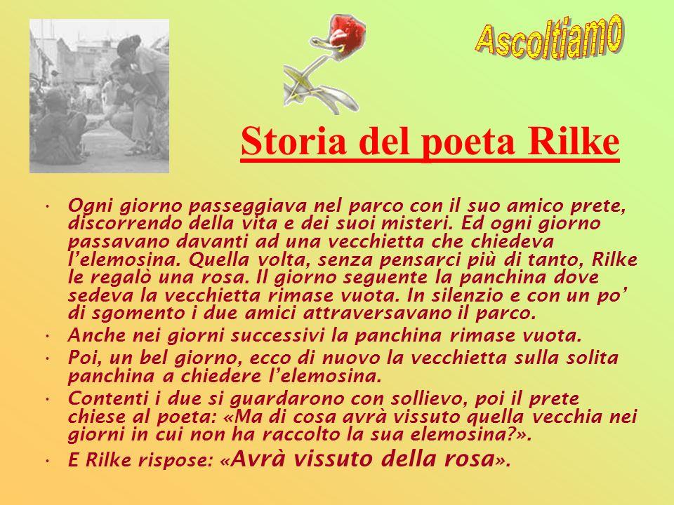 Storia del poeta Rilke Ogni giorno passeggiava nel parco con il suo amico prete, discorrendo della vita e dei suoi misteri. Ed ogni giorno passavano d